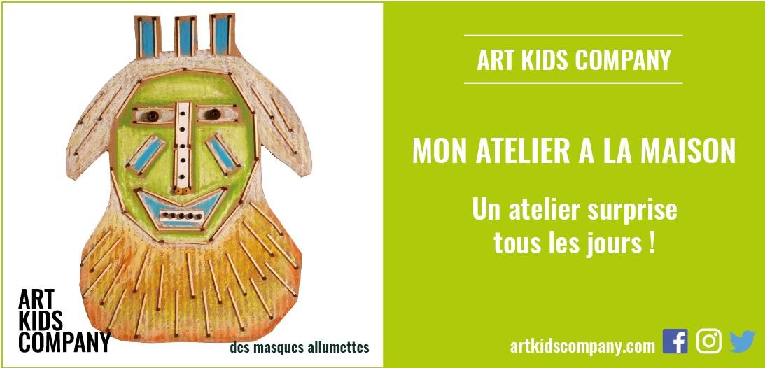 Annonce de l'Atelier Des Msaques Allumettes d'Art Kids company